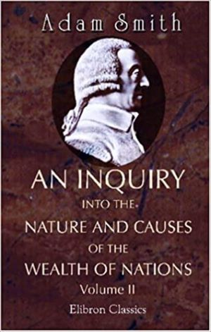 An inquiry into the nature and causes of the wealth of nations. Book II autor Adam Smith