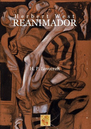 Herbert West. Reanimador autor H. P. Lovecraft