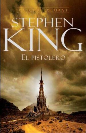 La Torre Oscura I. El pistolero - Stephen King