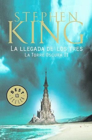 La Torre Oscura II. La llegada de los tres - Stephen King