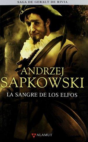 La sangre de los elfos (Pentalogía 1) - Autor Andrzej Sapkowski