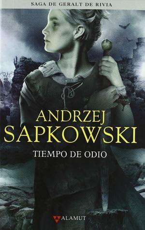 Tiempo de odio (Pentalogía 2) - Autor Andrzej Sapkowski
