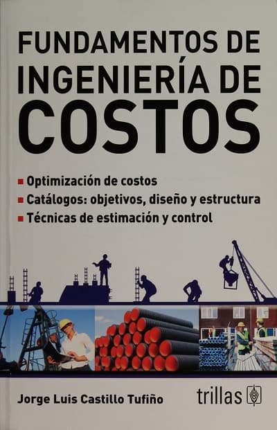 Fundamentos De Ingenieria De Costo